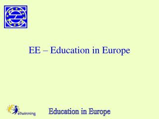 EE – Education in Europe
