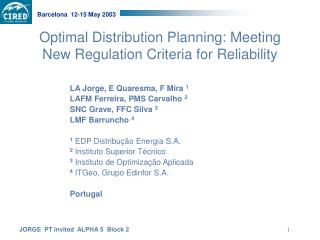Optimal Distribution Planning: Meeting New Regulation Criteria for Reliability