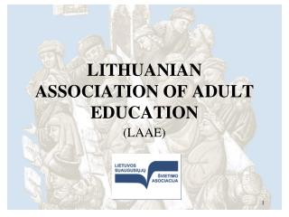 LITHUANIAN ASSOCIATION OF ADULT EDUCATION