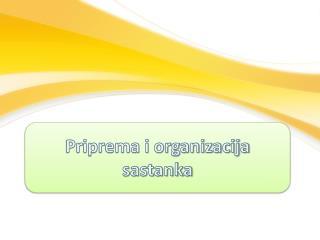 Priprema i organizacija sastanka