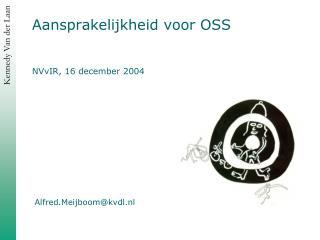 Aansprakelijkheid voor OSS NVvIR, 16 december 2004