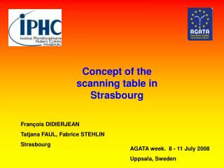Concept of the scanning table in Strasbourg