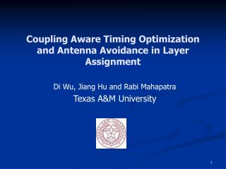 Coupling Aware Timing Optimization and Antenna Avoidance in Layer Assignment