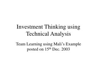Investment Thinking using Technical Analysis