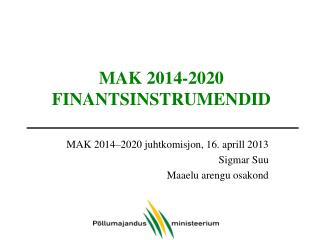 MAK 2014-2020 FINANTSINSTRUMENDID