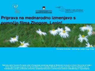 Priprava na mednarodno izmenjavo s pomočjo filma Zbogom, Lenin!
