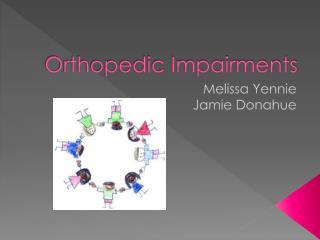 Orthopedic Impairments