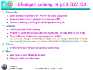 Changes coming in p13.02/.03