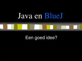 J ava en  BlueJ