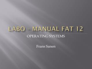 Labo  – Manual FAT 12