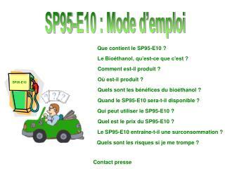 SP95-E10 : Mode d'emploi