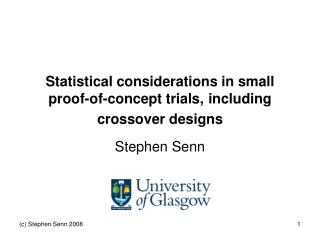 Statistical considerations in small proof-of-concept trials, 	including crossover designs