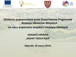 Działania podejmowane przez Departament Programów Rozwoju Obszarów Wiejskich