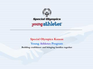 Special Olympics Kansas Young  Athletes  Program