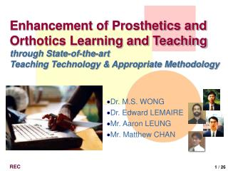 Enhancement of Prosthetics and Orthotics Learning and Teaching through State-of-the-art Teaching Technology  Appropriate