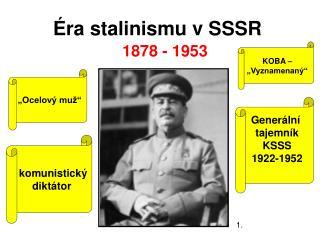 Éra stalinismu v SSSR