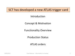 SCT has developed a new ATLAS trigger card