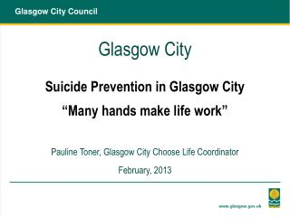 "Glasgow City  Suicide Prevention in Glasgow City  ""Many hands make life work"""
