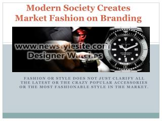 Newstylesite - Modern society creates Market