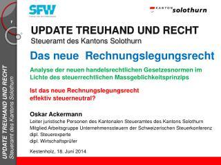 UPDATE TREUHAND UND RECHT  Steueramt des Kantons Solothurn