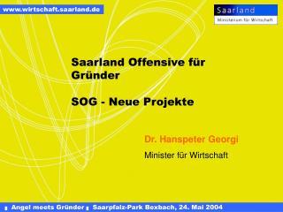 Saarland Offensive für Gründer SOG - Neue Projekte