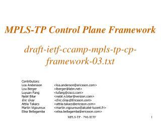 MPLS-TP Control Plane Framework draft-ietf-ccamp-mpls-tp-cp-framework-03.txt
