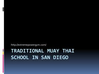 Traditional Muay Thai School in San Diego