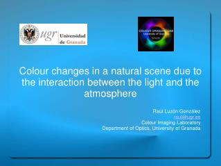 Colour changes in a natural scene due to the interaction between the light and the atmosphere