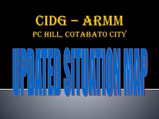 CIDG – ARMM  pc Hill,  Cotabato  City