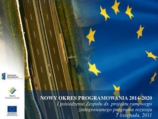 NOWY OKRES PROGRAMOWANIA 2014-2020