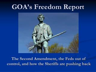 GOA's Freedom Report