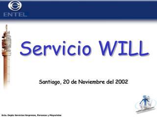 Servicio WILL