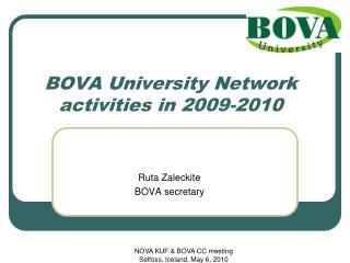 BOVA University Network activities in 200 9-2010