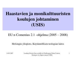 Haastavien ja monikulttuuristen koulujen johtaminen (USIS)