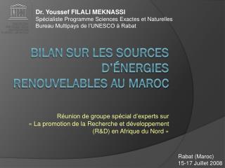 Bilan sur les sources d��nergies renouvelables au Maroc