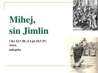 Mihej,  sin Jimlin