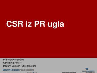 CSR  iz PR  u gla
