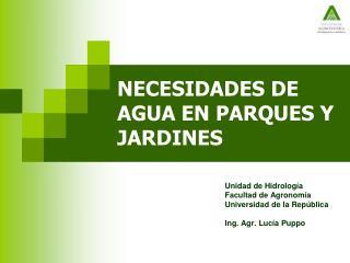 NECESIDADES DE AGUA EN PARQUES Y JARDINES