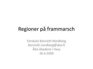Regioner på frammarsch