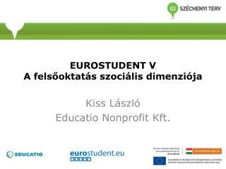 EUROSTUDENT V A felsőoktatás szociális dimenziója