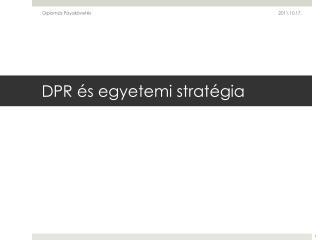 DPR  és egyetemi stratégia