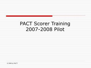 2008 by PACT