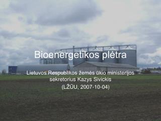 Bioenergetikos plėtra