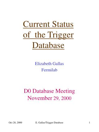 Current Status of  the Trigger Database