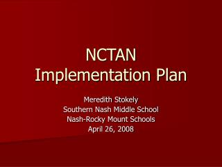 NCTAN  Implementation Plan