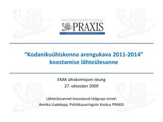 """""""Kodanikuühiskonna arengukava 2011-2014"""" koostamise lähteülesanne"""