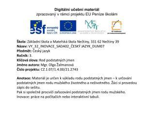 Škola:  Základní škola a Mateřská škola Nečtiny, 331 62 Nečtiny 39