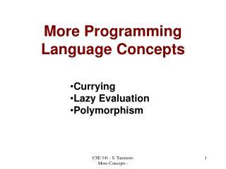 More Programming Language Concepts