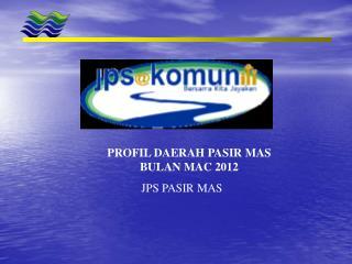 JPS PASIR MAS