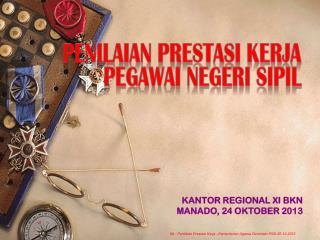 KANTOR REGIONAL XI BKN  MANADO, 24 OKTOBER 2013
